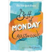 The New York Times Best of Monday Crosswords: 75 of Your Favorite Very Easy Monday Crosswords from the New York Times, Paperback