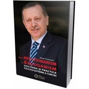 De la neootomanism la erdoganism. Doctrina si practica politicii externe a Turciei/Darko Tanaskovic