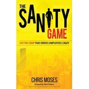 The Sanity Game, Hardcover/Chris Moses