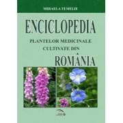 Enciclopedia plantelor medicinale cultivate din Romania.