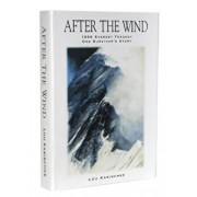 After the Wind: Tragedy on Everest-One Survivor's Story, Paperback/Lou Kasischke