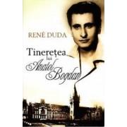 Tineretea lui Anatol Bogdan - Rene Duda
