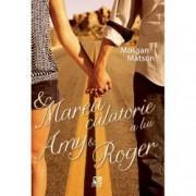 Marea calatorie a lui Amy and Roger