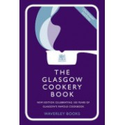 Glasgow Cookery Book - Centenary Edition - Celebrating 100 Years of the Do. School (Queen's College Glasgow)(Cartonat) (9781849340038)