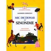 Mic dictionar de Sinonime. Gramatica si poezii. Un indreptar pentru copii
