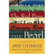 The Short Novels of John Steinbeck: Tortilla Flat/The Red Pony/Of Mice and Men/The Moon Is Down/Cannery Row/The Pearl, Paperback/John Steinbeck