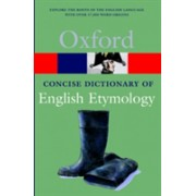 Concise Oxford Dictionary of English Etymology (9780192830982)