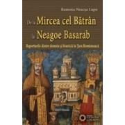 De la Mircea cel Bătrân la Neagoe Basarab. Raporturile dintre domnie şi biserică în Ţara Românească