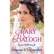 Someone to Remember, Paperback/Mary Balogh