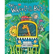 The Wheels on the Bus, Hardcover/Jane Cabrera