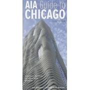AIA Guide to Chicago by American Institute of Architects Chicago & ...