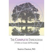 The Complete Enneagram by Beatrice Chestnut