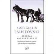 Het verhaal van een leven: Begin van een onbekend tijdperk, Tijd van de grote verwachtingen - Konstantin Paustovski