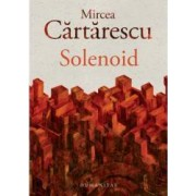 Solenoid - Mircea Cartarescu