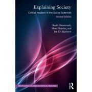 Explaining Society - Critical Realism in the Social Sciences (Danermark Berth (Orebro University Sweden))(Paperback / softback) (9781138497818)