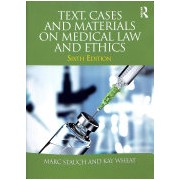 Text, Cases and Materials on Medical Law and Ethics (Stauch Marc (University of Hannover Germany))(Paperback) (9781138051287)