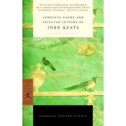 Complete Poems and Selected Letters of John Keats, Paperback