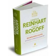 De data asta e altfel - Carmen M. Reinhart Kenneth Rogoff