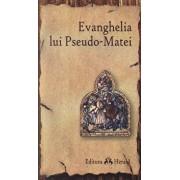 Evanghelia lui Pseudo-Matei/Sorin - Dan Damian