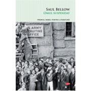 Omul suspendat vol. 149/Saul Bellow