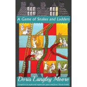 A Game of Snakes and Ladders, Paperback/Doris Langley Moore