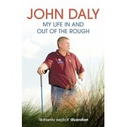 John Daly. My Life in and out of the Rough, Paperback/John Daly
