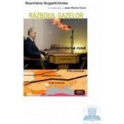 Razboiul gazelor - Roumiana Ougartchinska