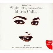 Coast To Coast Music Group B.V. Sluimer Of Een Nacht Met Maria Callas Hoorspelfabriek - Marianne Prins