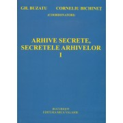Arhive secrete, secretele arhivelor vol I (eBook)