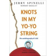 Knots in My Yo-Yo String: The Autobiography of a Kid, Paperback