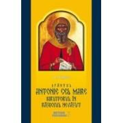 Sfântul Antonie cel Mare, biruitorul în războiul nevăzut