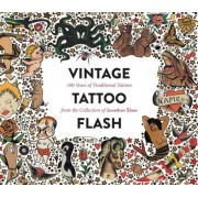 Vintage Tattoo Flash: 100 Years of Traditional Tattoos from the Collection of Jonathan Shaw, Hardcover