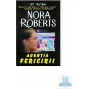 Agentia fericirii - J.D. Robb Nora Roberts