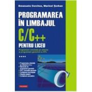 Programarea in limbajul C/C++ pentru liceu - Volumul 4 - Emanuela Cerchez Marinel Serb