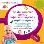 Ghidul complet pentru intarcatul copilului - rapid si usor
