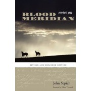 Notes on Blood Meridian, Paperback