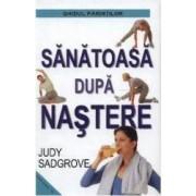 Sanatoasa dupa nastere - Judy Sadgrove