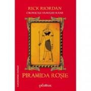 Piramida rosie. Cronicile familiei Kane Vol. 1