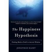 The Happiness Hypothesis: Finding Modern Truth in Ancient Wisdom, Paperback