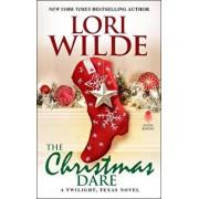 The Christmas Dare: A Twilight, Texas Novel, Paperback/Lori Wilde