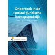 Onderzoek in de (sociaal-) juridische beroepspraktijk - Piet Hoekman en Anke Hornstra