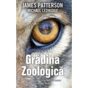 Gradina zoologica - James Patterson Michael Ledwidge