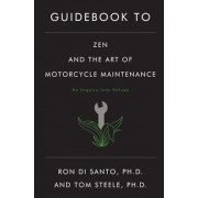 Guidebook to Zen and the Art of Motorcycle Maintenance: The American Revolution: 1763-1783, Paperback