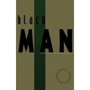 Black Man: The Poetic Experience, Paperback/D. Coleman