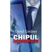 Chipul asasinului - David Lindsey