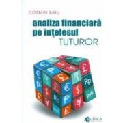 Analiza financiara pe intelesul tuturor - Cosmin Baiu