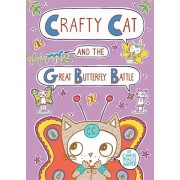 Crafty Cat and the Great Butterfly Battle, Hardcover/Charise Mericle Harper