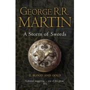 Storm of Swords: Part 2 Blood and Gold (Reissue), Paperback/George R. R. Martin