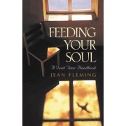 Feeding Your Soul: A Quiet Time Handbook, Paperback
