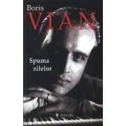Spuma zilelor - Boris Vian